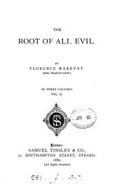 The Root of All Evil: Volume 2