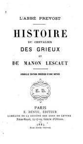 Histoire du chevalier Des Grieux et de Manon Lescaut ...