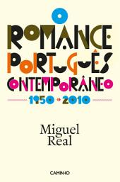 O Romance Português Comtemporâneo 1950-2010