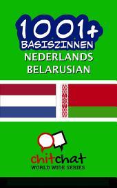 1001+ Basiszinnen Nederlands - Belarusian