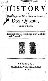 The History of the Valorous and Witty Knight Errant, Don Quixote, of the Mancha