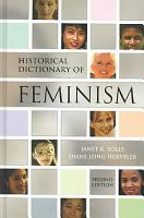 Historical Dictionary of Feminism PDF