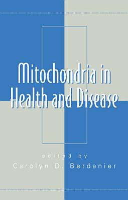 Mitochondria in Health and Disease PDF