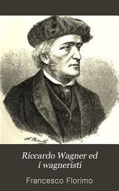 Riccardo Wagner ed i wagneristi