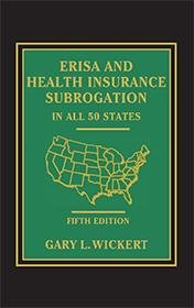 Erisa And Health Insurance Subrogation In All 50 States 5th Edition