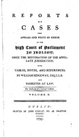 Reports of Cases Upon Appeals and Writs of Error in the High Court of Parliament in Ireland PDF