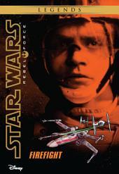 Star Wars: Rebel Force: Firefight