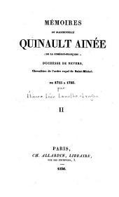 Mémoires de Mademoiselle Quinault ainée (de la Comédie-Française), duchesse de Nevers: Chevaliére de l'ordre royal de Saint-Michel, de 1715 à 1793, Volume2