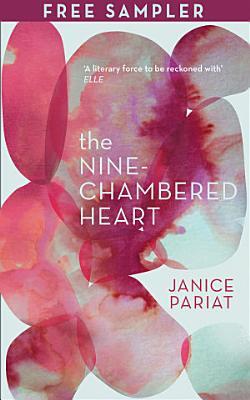 The Nine Chambered Heart  Free Sampler
