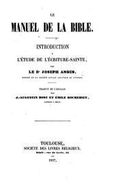 Le Manuel de la Bible ... Traduit ... par J.-Augustin Bost et Émile Rochedieu