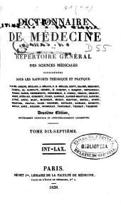 Dictionnaire de médecine ou répertoire général des sciences médicales considérées sous le rapport théorique et pratique: Volume17