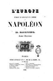 L'Europe pendant le Consulat et l'Empire de Napoleon: Volume10