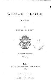 Gideon Fleyce: A Novel, Volume 1
