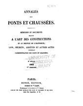 Annales des ponts et chaussées: Mémoires et documents relatif à l'art des constructions et au service de l'ingénieur. 1re partie. Partié technique