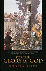 For The Glory Of God Book PDF