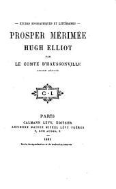 Prosper Mérimée, Hugh Elliot