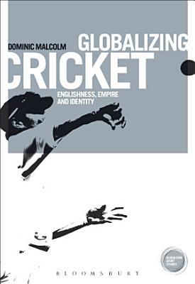 Globalizing Cricket PDF