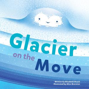 Glacier on the Move