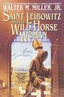 Saint Leibowitz and the Wild Horse Woman PDF
