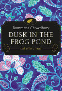 Dusk in the Frog Pond and Other Stories