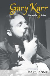 Gary Karr: Life on the G String