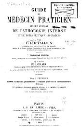 Guide du médecin praticien: résumé général de pathologie interne et de thérapeutique appliquées, Volume1