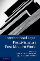 International Legal Positivism in a Post Modern World PDF