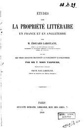 Études sur la propriété littéraire en France et en Angleterre