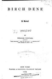 Birch Dene: A Novel