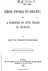 From Sword to Share, Or, A Fortune in Five Years at Hawaii