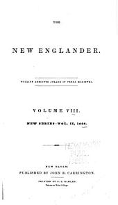 New Englander and Yale Review: Volume 8