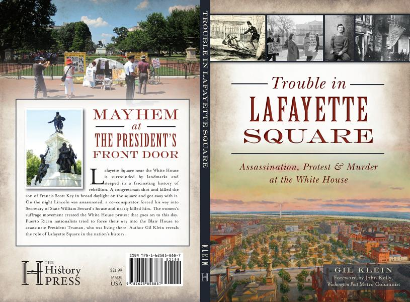 Download Trouble in Lafayette Square  Assassination  Protest   Murder at the White House Book