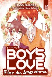 Boy's Love – Flor de Ameixeira