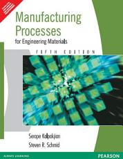 Manufacturing Process for Engineering Materials PDF