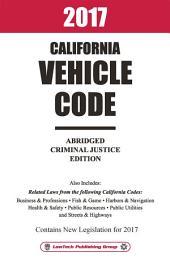 2017 California Vehicle Code Abridged