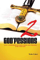 God fessions 2  Daily Confessions of God s Word and Promises Over Your Life Volume Two PDF