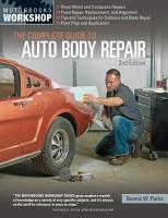 The Complete Guide to Auto Body Repair  2nd Edition PDF