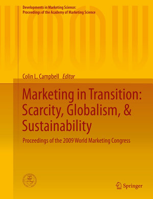 Marketing in Transition  Scarcity  Globalism    Sustainability PDF
