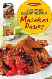 Menu Favorit Keluarga Nusantara: Masakan Daging