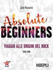 Absolute Beginners: Viaggio alle origini del Rock