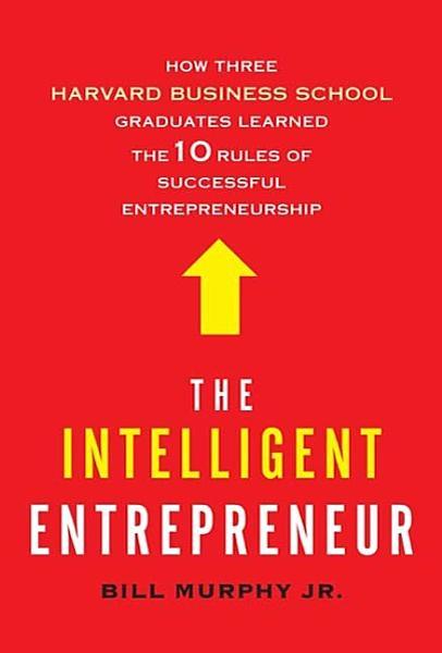 Download The Intelligent Entrepreneur Book