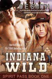 Indiana Wild: Spirit Pass Book 1