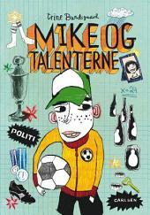 Mike og talenterne: Bind 2
