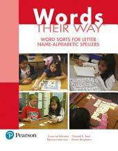 Words Their Way: Word Sorts for Letter Name - Alphabetic Spellers, Edition 3