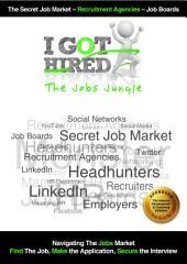 I Got Hired : The Jobs Jungle