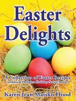 Easter Delights Cookbook