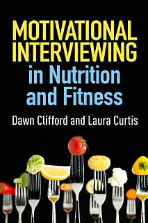 Motivational Interviewing in Nutrition and Fitness Book