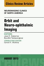 Orbit and Neuro-Ophthalmic Imaging
