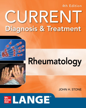 Current Diagnosis & Treatment in Rheumatology, Fourth Edition