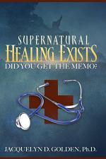 Supernatural Healing Exists